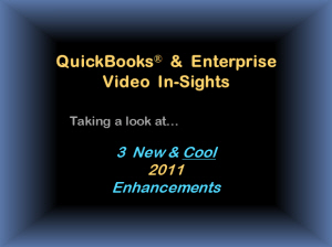 Quick video - Diane Gilson shares 3 favorite new 2011 QuickBooks features