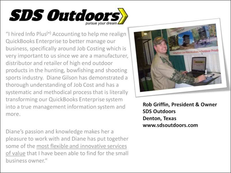 Rob Griffin shares his experience with Info Plus and his QuickBooks accounting system.